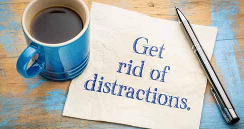 Get Rid of All the Distractions